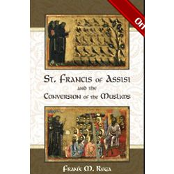 St. Francis of Assisi and the Conversion of the Muslims Book