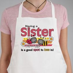 A Good Spot To Bee In Sisters Personalized Apron