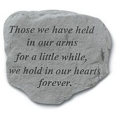 Memorial Stone Those We Have Held In Our Arms