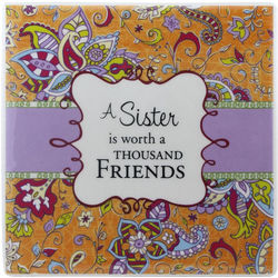 A Sister is Worth a Thousand Friends Decorative Tile