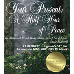 "Instant Stress Relief ""Your Present - A Half Hour of Peace"" CD"