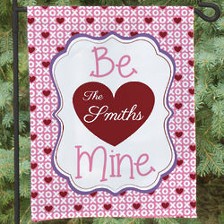 Personalized Be Mine Garden Flag
