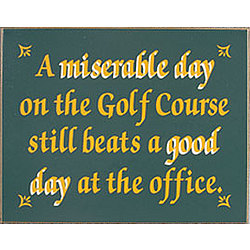 A Miserable Day Golfing Sign