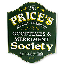 Goodtimes & Merriment Society Personalized Sign