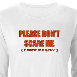 Women's Please Don't Scare Me Long Sleeve T-Shirt