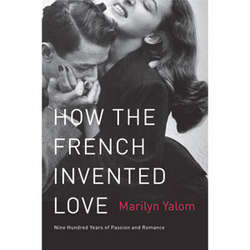 How the French Invented Love Book