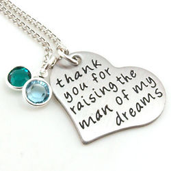 Thank You for Raising the Man of My Dreams Personalized Necklace