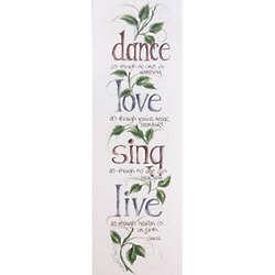Dance, Love, Sing, Live Print