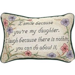 I Smile Because You're My Daughter Floral Pillow