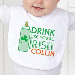 Drink Like You're Irish St. Patrick's Day Personalized Baby Bib