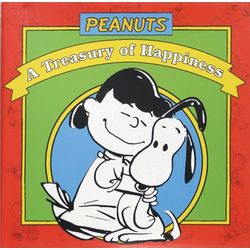 Peanuts: A Treasury of Happiness Book