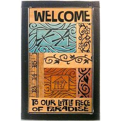 Welcome to Our Little Piece of Paradise House Plaque