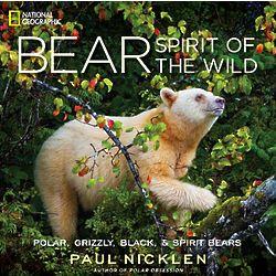 Bear: Spirit of the Wild Book