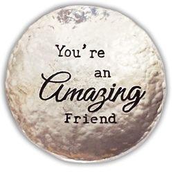 "Amazing Friend 2.5"" Pewter Trinket Dish"