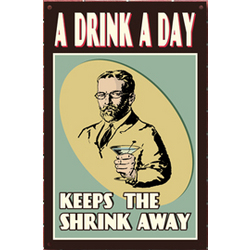 A Drink A Day Sign