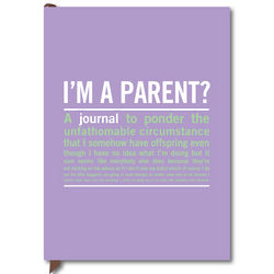 I'm a Parent? Guided Journal