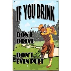 If You Drink Golf Sign