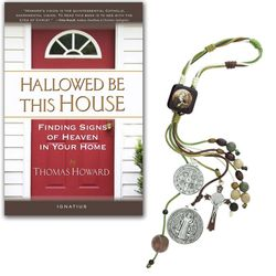 Hallowed Be This House Book and St. Benedict Home Sacramental