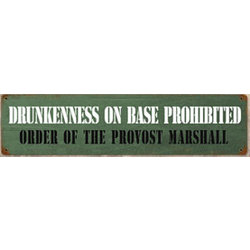 Drunkenness on Base Metal Sign