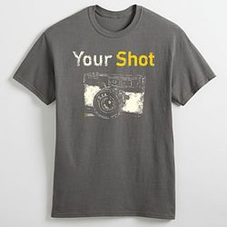 Photographer's Your Shot T-Shirt