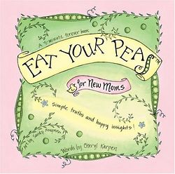 Eat Your Peas for New Moms Book