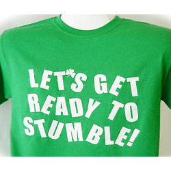 'Let's Get Ready to Stumble' T-Shirt