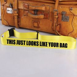 Looks Like Your Bag Luggage Tag