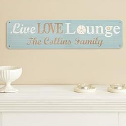 Personalized Live Love Lounge Metal Sign