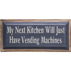 My Next Kitchen Wooden Plaque