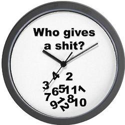 Who Gives A Sh*t Wall Clock