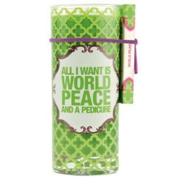 All I Want is World Peace and a Pedicure Juice Glass Candle