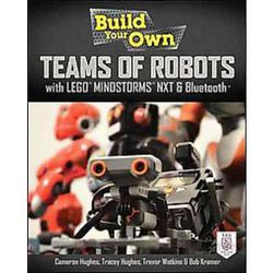 Build Your Own Teams of Robots with LEGO Mindstorms Book