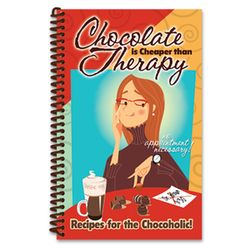 Chocolate Is Cheaper Than Therapy Cook Book