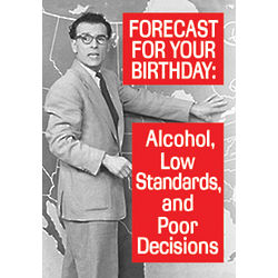Forecast for Tonight Funny Birthday Card