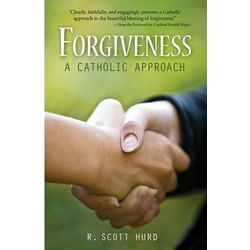 Forgiveness: A Catholic Approach Book