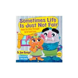 Sometimes Life is Just Not Fair Book