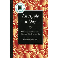 An Apple a Day Old-Fashioned Proverbs Book