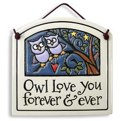 Owl Love You Forever and Ever Plaque