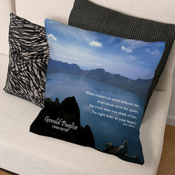 When Tomorrow Starts without Me Memorial Throw Pillow