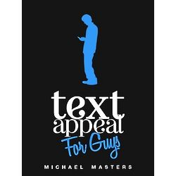 TextAppeal For Guys Texting Guide Book