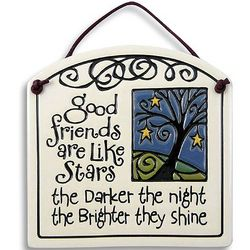 Good Friends are Like Stars Ceramic Plaque