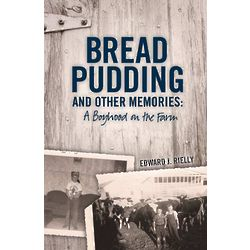 Bread Pudding and Other Memories Book