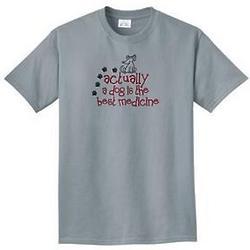 Actually Best Medicine Dog T-Shirt