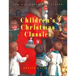 Volume 3: Children's Christmas Classics
