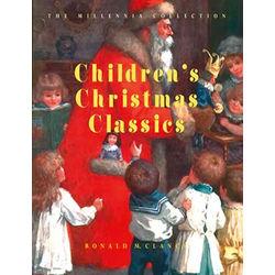 Volume 3: Children's Christmas Classics