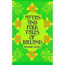 Myths and Folk Tales of Ireland Book