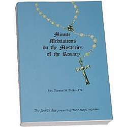 Minute Meditations of the Mysteries of the Rosary