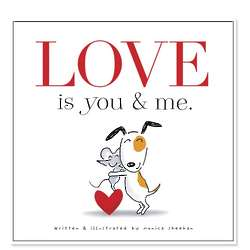 Love Is You & Me Children's Book