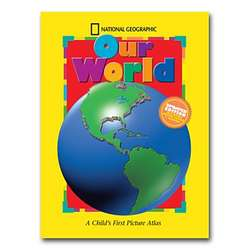 Our World: A Child's First Picture Atlas