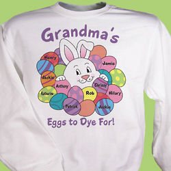 To Dye For Personalized Easter Sweatshirt